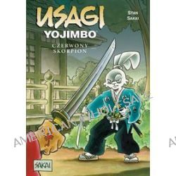Usagi Yojimbo. Tom 22. Czerwony Skorpion - Stan Sakai