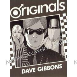 Originals - Dave Gibbons