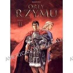 Orły Rzymu. Księga II - Enrico Marini