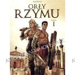 Orły Rzymu. Księga I - Enrico Marini