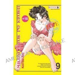 Miłość krok po kroku - tom 9 - Katsu Aki