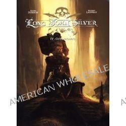 Long John Silver. Tom 4. Guyanacapac