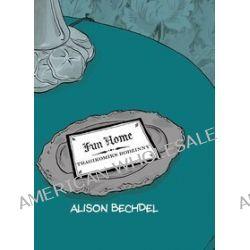Fun Home. Tragikomiks rodzinny - Alison Bechdel