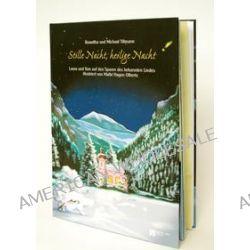 Bücher: Stille Nacht, Heilige Nacht  von Michael Tillmann