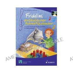 Bücher: Fridolins musikalischer Adventskalender  von Peter Bucher