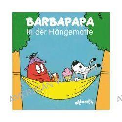 Bücher: BARBAPAPA - In der Hängematte  von Talus Taylor
