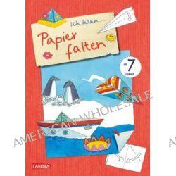 Bücher: Ich kann: Papier falten  von Jule Johansen