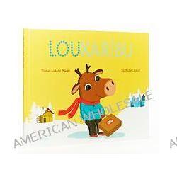 Bücher: Lou Karibu  von Nathalie Choux,Marie-Sabine Roger