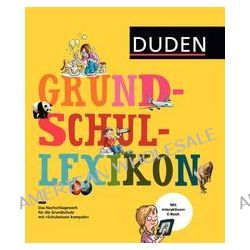 Bücher: Duden - Grundschullexikon  von Angelika Sust,Marcel Würmli,Angelika Lenz,Bärbel Oftring