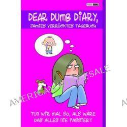 Bücher: Dear Dumb Diary, Jamies verrücktes Tagebuch 01: Tun wir mal so, als wäre das alles nie passiert  von Jim Benton