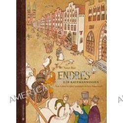 Bücher: Endres, der Kaufmannssohn  von Anke Bär