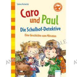 Bücher: Caro und Paul  von Sabine Kalwitzki