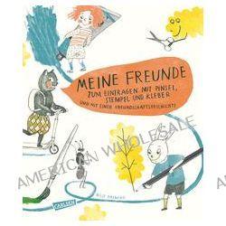 Bücher: Meine Freunde - zum Eintragen mit Pinsel, Stempel, Kleber