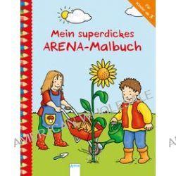 Bücher: Mein superdickes Arena Malbuch