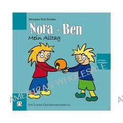 Bücher: Nora und Ben: Mein Alltag  von Michaela Wulf-Schäfer