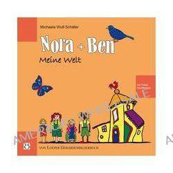 Bücher: Nora und Ben: Meine Welt  von Michaela Wulf-Schäfer
