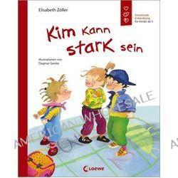 Bücher: Kim kann stark sein  von Elisabeth Zöller