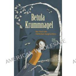 Bücher: Betula Krummnagel  von Birgit Bestvater