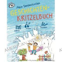 Bücher: Mein fantastisches Geschichten-Kritzelbuch  von Anja Imke