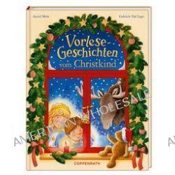 Bücher: Vorlese-Geschichten vom Christkind  von Astrid Mola