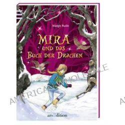 Bücher: Mira und das Buch der Drachen 03  von Margit Ruile