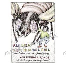 Bücher: Als Lisa vom Himmel fiel und drei andere Geschichten  von Eckhard Rohde