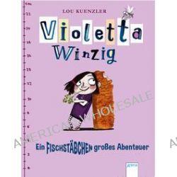 Bücher: Violetta Winzig  von Lou Kuenzler