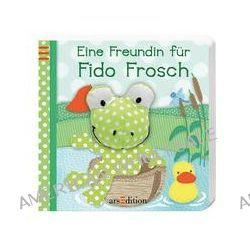Bücher: Mein Fingerpuppenbuch - Eine Freundin für Fido Frosch  von Sandra Grimm