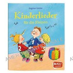 Bücher: MAXI Kinderlieder für die Kleinen  von Dagmar Geisler