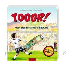 Bücher: TOOR! Mein großes Fußballspielbuch  von Hans-Christian Schmidt