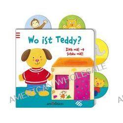 Bücher: Zieh mal - Schau mal! Wo ist Teddy?  von Anne Böhm