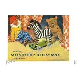 Bücher: Mein Teddy heißt Max  von Hans Mau