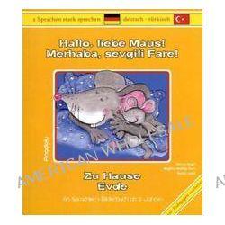 Bücher: Hallo, liebe Maus! Zu Hause. Merahaba, sevgili Fare! Evde  von Beate Weiss,Birgitta Reddig-Korn,Havva Engin