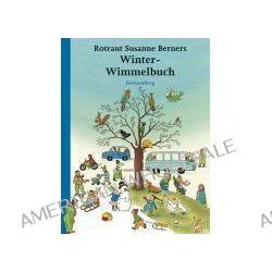 Bücher: Winter-Wimmelbuch  von Rotraut Susanne Berner