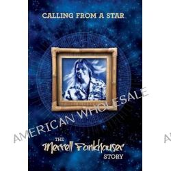 Calling from a Star by Merrell Fankhauser, 9781908728388.