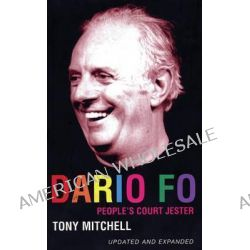 Dario Fo, People's Court Jester by Tony Mitchell, 9780413733207.