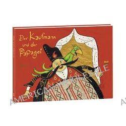 Bücher: Der Kaufmann und der Papagei  von Rashin