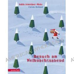 Bücher: Besuch am Weihnachtsabend  von Edith Schreiber-Wicke