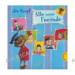 Bücher: Jim Knopf: Jim Knopf - Alle meine Freunde  von Michael Ende