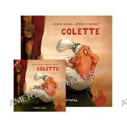 Bücher: Colette  von Aymeric Vincenot,Chiara Arsego