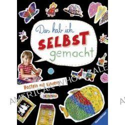 Bücher: Das hab ich selbst gemacht  von Tilman Michalski