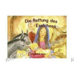 Bücher: Melli, Tobi und ihre Freunde: Die Rettung des Eselchens