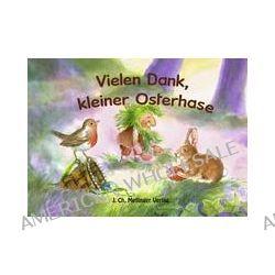Bücher: Melli, Tobi und ihre Freunde: Vielen Dank, kleiner Osterhase