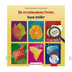 Bücher: Die verschwundenen Formen. Kinderbuch Deutsch-Türkisch  von Christine Kastl,Shobha Viswanath