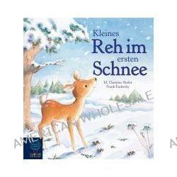 Bücher: Kleines Reh im ersten Schnee  von Martin Bernhard