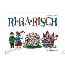 Bücher: Ri-ra-risch  von Eva-Johanna Rubin
