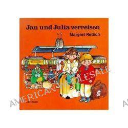 Bücher: Jan und Julia verreisen  von Margret Rettich