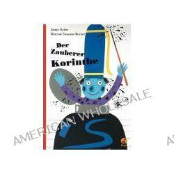 Bücher: Der Zauberer Korinthe  von James Krüss,Rotraut Susanne Berner