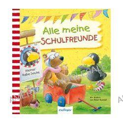 Bücher: Kleiner Rabe Socke: Alle meine Schulfreunde  von Annet Rudolph