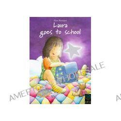 Bücher: Laura goes to school  von Klaus Baumgart